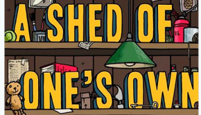 Shed of one's own
