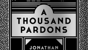 A Thousand Pardons - Omnivore