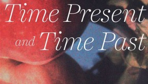 Time Present and Time Past by Deirdre Madden Omnivore review