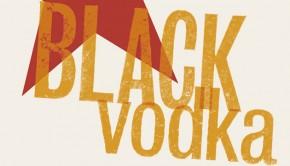 Black Vodka Levy Omnivore reviews