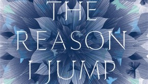 The Reason I Jump | Book Review Roundup | The Omnivore