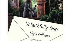 Unfaithfully yours nigel williams omnivore