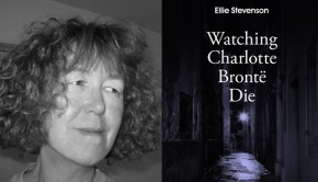 Watching Charlotte Bronte Die by Ellie Stevenson (Author Pitch - The Omnivore)