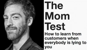 The Mom Test by Rob Fitzpatrick | Author Pitch | The Omnivore