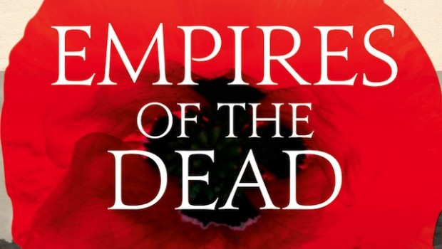 Empires of the Dead by David Crane | Review Roundup | The Omnivore
