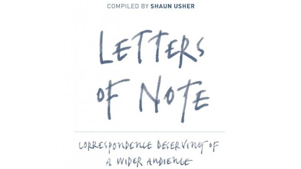 Letters of Note by Shaun Usher | Review Roundup | The Omnivore