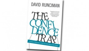 The Confidence Trap by David Runciman | Review Roundup | The Omnivore