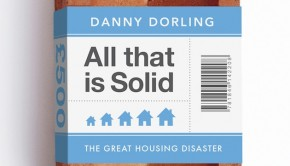 All That is Solid by Danny Dorling | Book Review Roundup | The Omnivore