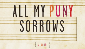 all my puny sorrows